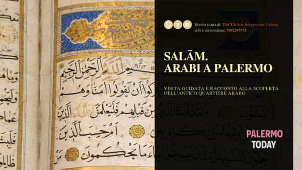 Salam, arabi a Palermo: visita guidata all'antico quartiere arabo