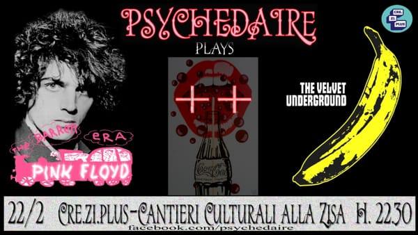 """""""The Barrett Era+Velvet Underground"""", le note degli Psychedaire al Cre.Zi.plus"""