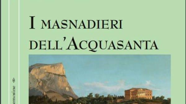 """""""I masnadieri dell'Acquasanta"""" a Villa Magnisi, il nuovo libro di Antonio Fiasconaro"""
