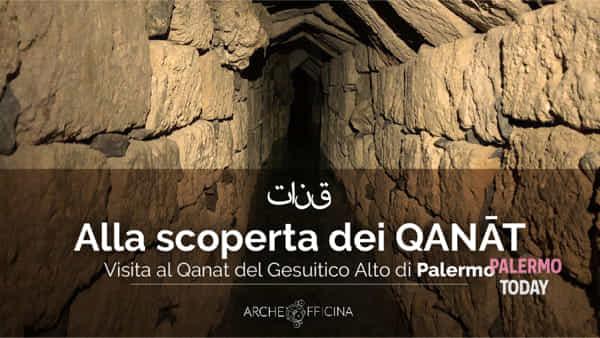 Qanat, alla scoperta del sottosuolo di Palermo: visite guidate al Gesuitico Alto