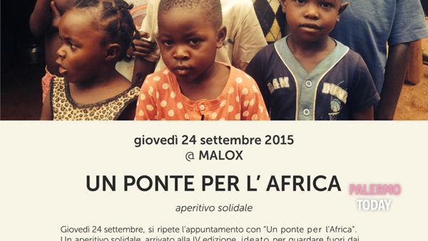"""""""Un ponte per l'Africa"""", aperitivo solidale al Malox"""