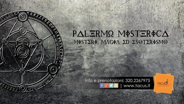 """Magia ed esoterismo: tour serale alla scoperta della """"Palermo misterica"""""""