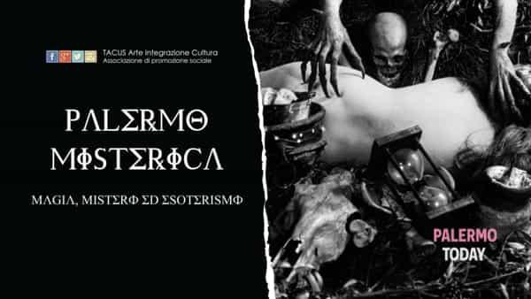 Alla scoperta della Palermo misterica: il tour in notturna tra magia, mistero ed esoterismo