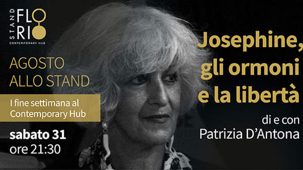 """""""Josephine, gli ormoni e la libertà"""": lo spettacolo con Patrizia D'Antona allo Stand Florio"""