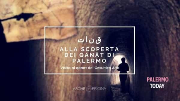 Alla scoperta dei Qanat sotterranei di Palermo, visite guidate al Gesuitico Alto