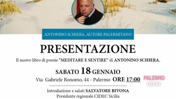 """La Cidec promuove i talenti letterari, Antonino Schiera presenta """"Meditare e sentire"""""""