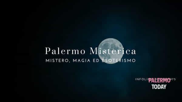 Palermo misterica, il tour a spasso per la città tra magia, mistero ed esoterismo