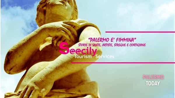 """""""Palermo è fimmina"""": il tour tra sante, streghe e cortigiane"""