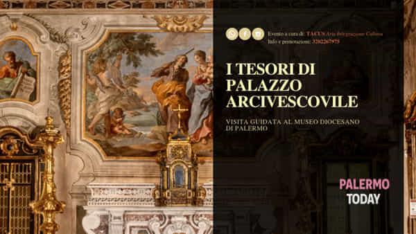 I tesori di Palazzo Arcivescovile, visita guidata al Museo Diocesano di Palermo