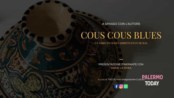 """A spasso con l'autore, """"Cous cous blues"""": presentazione itinerante di un giallo siciliano"""