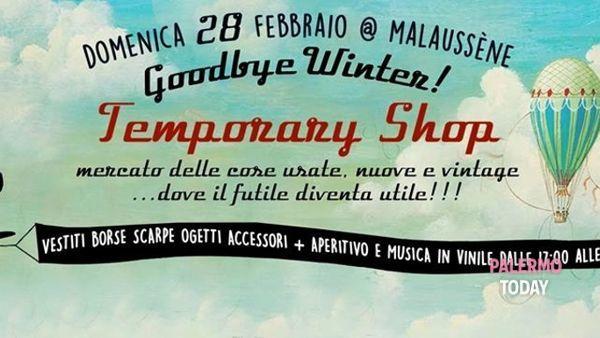 """""""Goodbye winter"""", mercatino dell'usato al Malaussène Circolo Arci"""