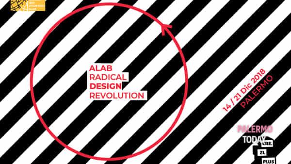 alab radical design revolution_palermo_14/21 dec 2018-2