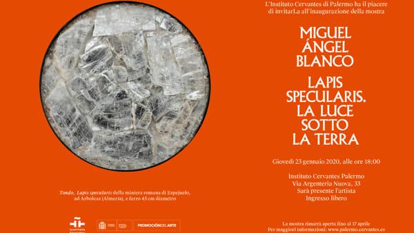 """Lapis specularis, la luce sotto la terra"": la mostra di Miguel Ángel Blanc al Cervantes"