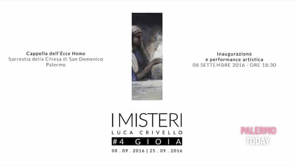 I misteri di Luca Crivello: alla chiesa di San Domenico si inaugura #4 Gioia