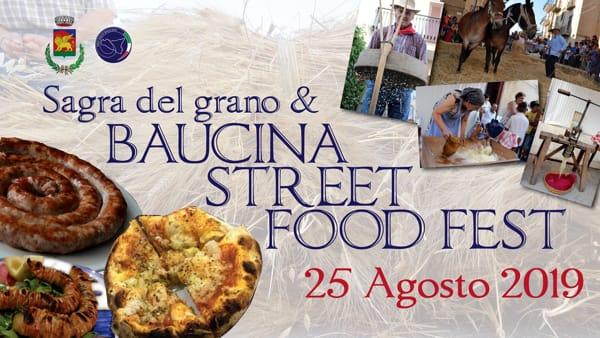Cibo, cultura e tradizione: Sagra del Grano e Street food fest a Baucina