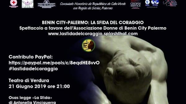 """""""Benin City-Palermo: la sfida del coraggio"""", lo spettacolo di beneficenza al Verdura"""