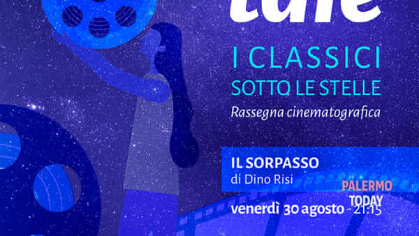 """""""Talè, i classici sotto le stelle"""", proiezione del film """"Il sorpasso"""" allo Stand Florio"""