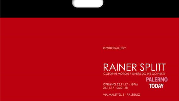 """""""Color in motion"""" alla Rizzuto Gallery, Rainer Splitt in mostra per la prima volta a Palermo"""