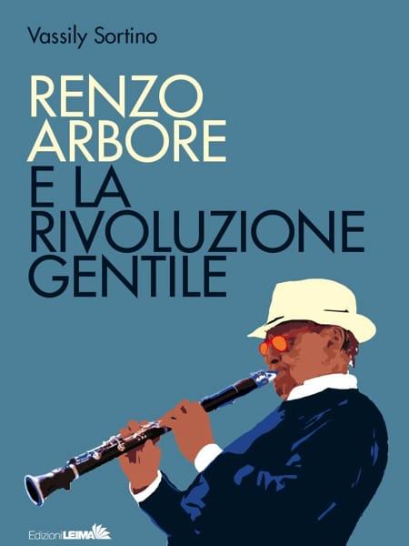 Renzo Arbore e la rivoluzione Gentile (copertina)-2